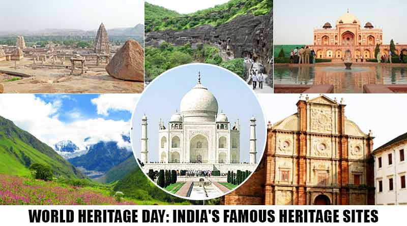 Celebrate World Heritage Day with India's most famous World heritage Sites