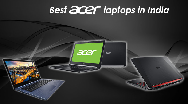 Best Acer laptops in India