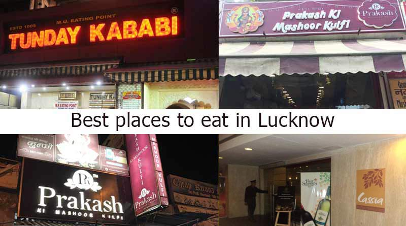 Best places to eat in Lucknow