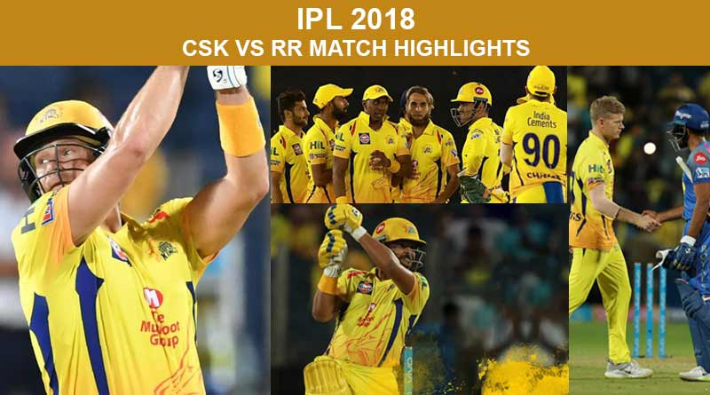 CSK vs RR Match Highlights