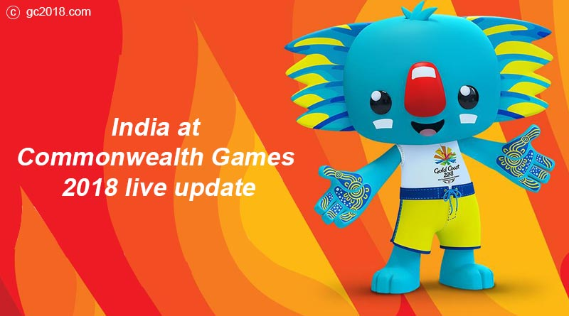 India at Commonwealth Games 2018 live update