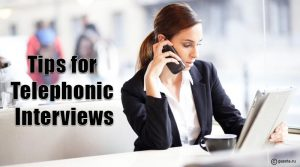 Tips for Telephonic Interviews