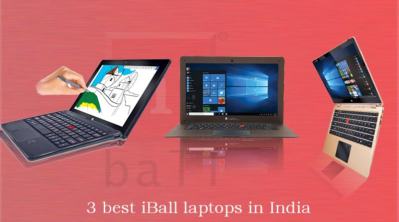 Three Best iBall laptops in India