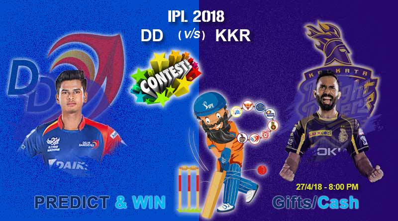 Aj Hai IPL ka 26th Match : DD vs KKR