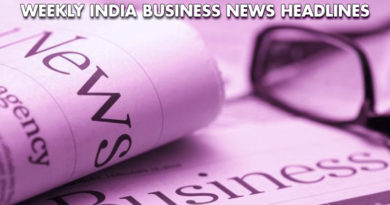 india business news from 21stto 26th may 2018