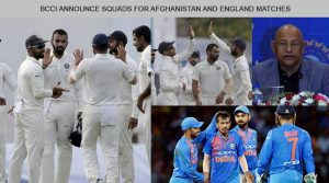 BCCI Announce Squads for Afghanistan and England Matches