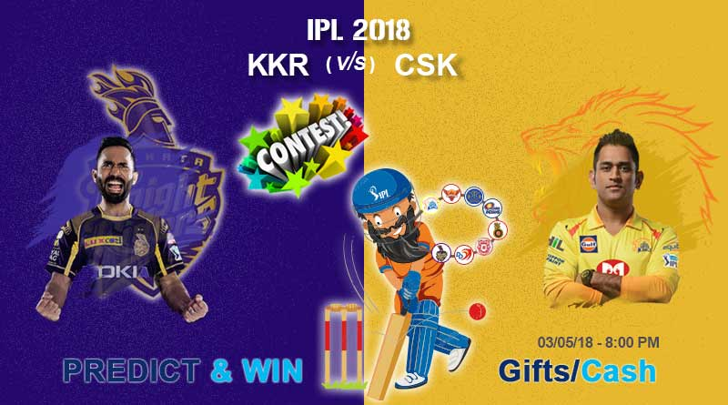 Match 33rd: IPL 2018: KKR vs CSK – Who will win the IPL match today