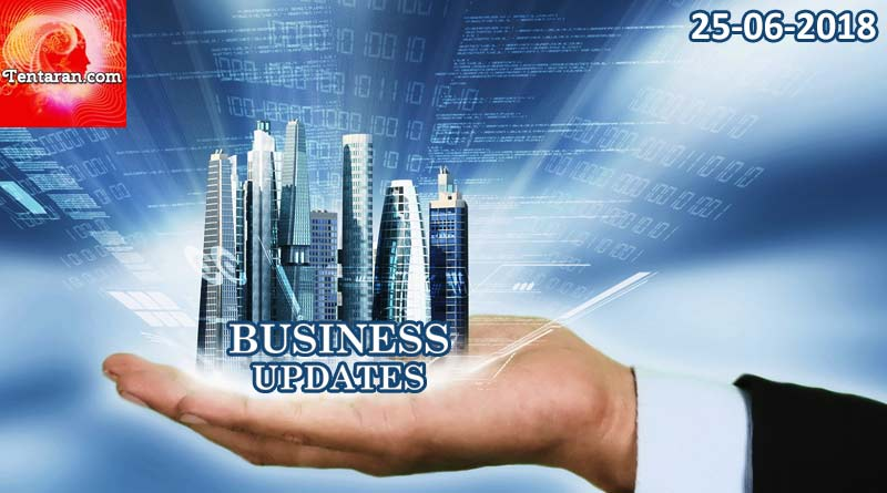 india business news headlines 25th june 2018