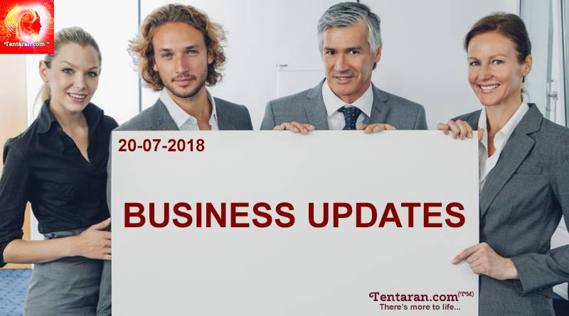 india business news headlines 20th july 2018