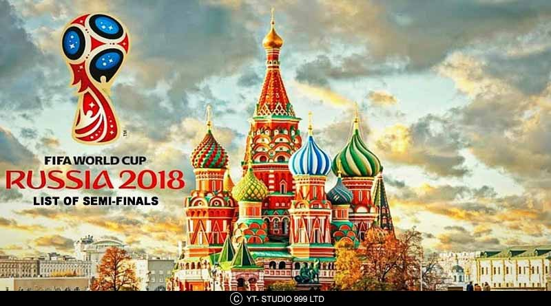 fifa world cup 2018 semi final fixtures