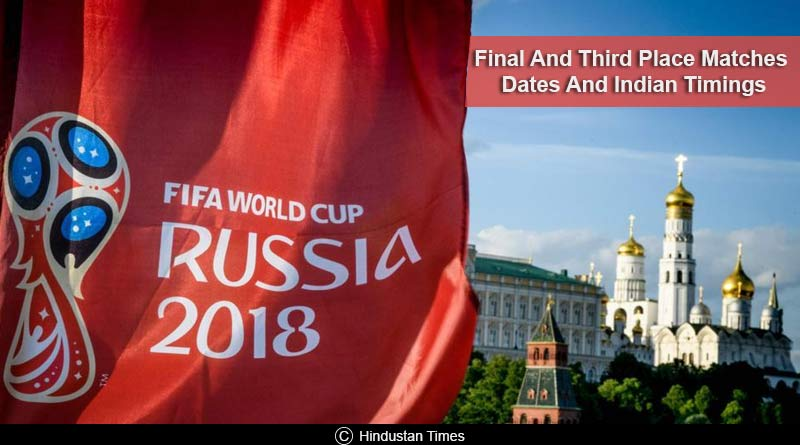 fifa world cup final and third place matches