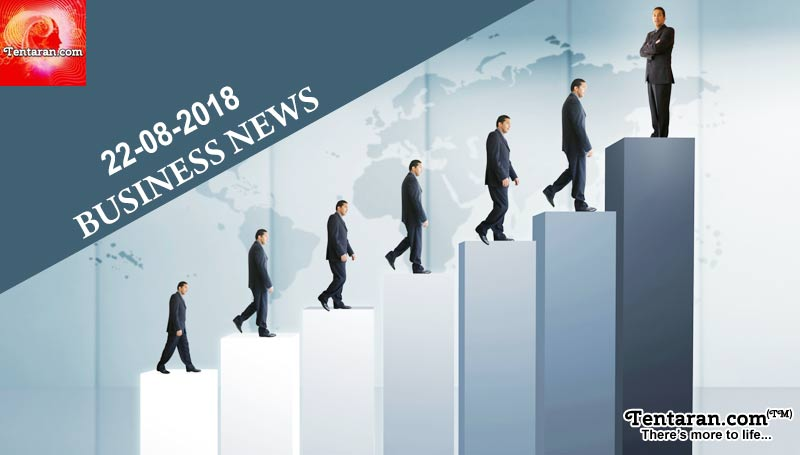 India business news headlines 22nd August 2018