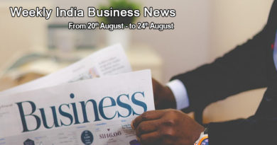 weekly india business news 20th to 24th august