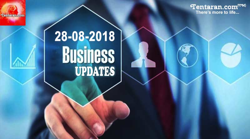 India business news headlines 28th August 2018