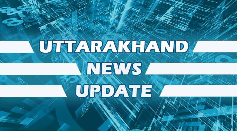 Latest News of Uttarakhand