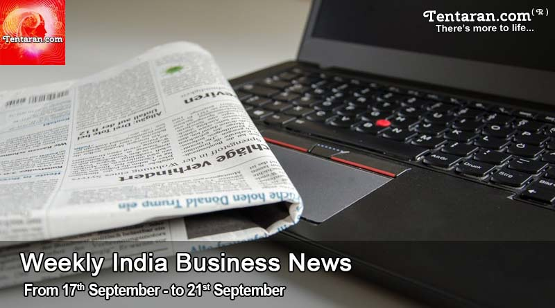 weekly india business news 17th to 21st september 2018
