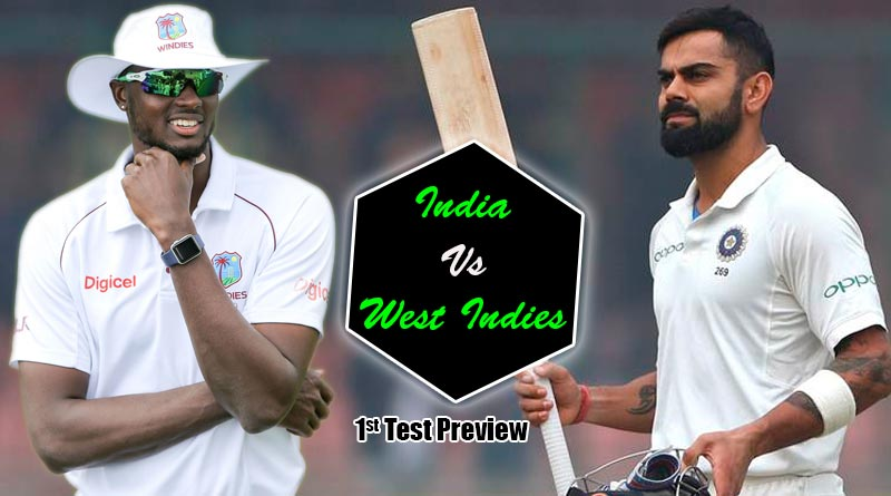 India Vs West Indies First Test Preview