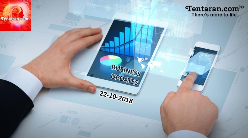 india business news 22nd october 2018
