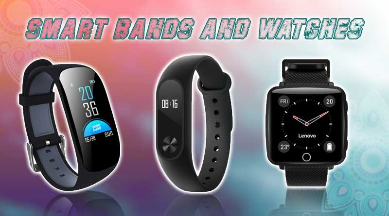 smart bands and watches