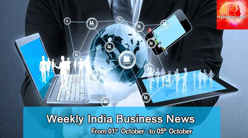 weekly india business news 1st to 5th october 2018