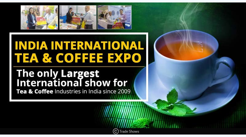 IITCE - India International Tea & Coffee Expo 2018