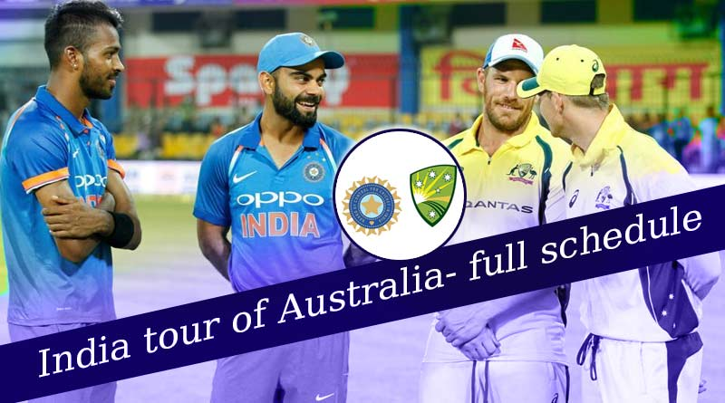 India tour of Australia full schedule