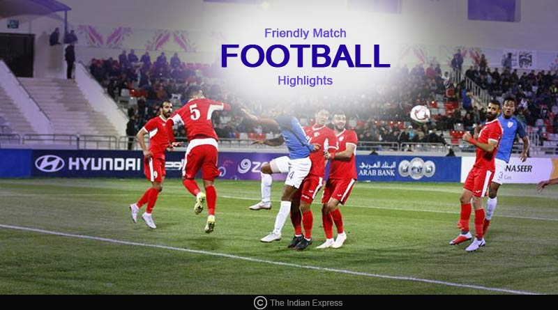 India Vs Jordan International football friendly match highlights