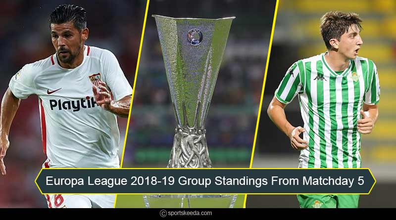Europa League 2018-19 group standings from matchday 5