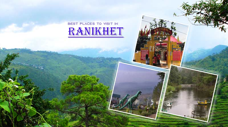 five best places to visit in Ranikhet