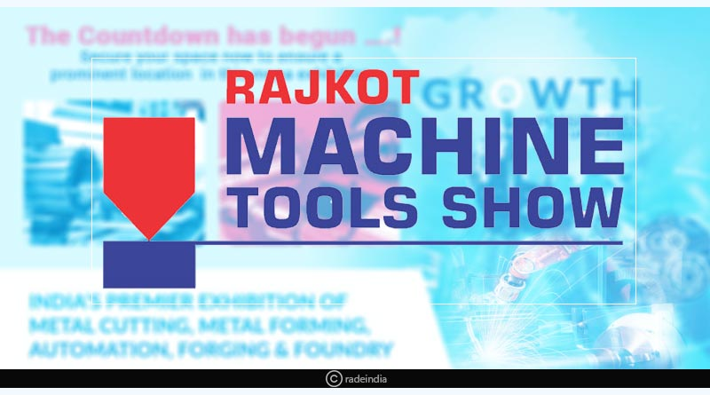Rajkot Machine Tools Show 2018