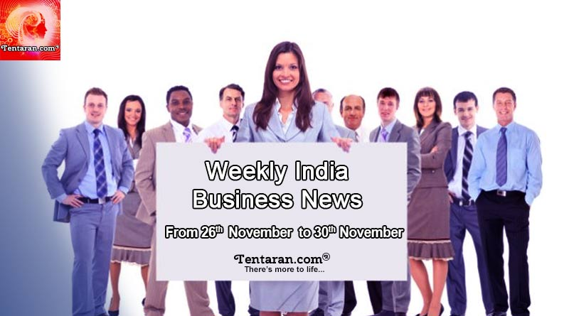 india business news 26th to 30th november 2018