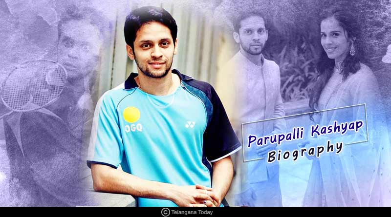 Parupalli Kashyap biography in hindi
