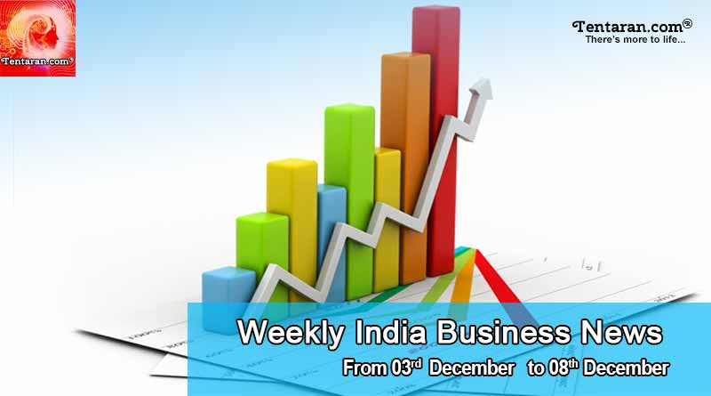 Weekly India Business News 3rd to 8th December 2018