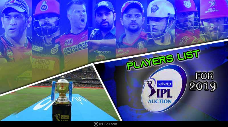 Players List For IPL 2019 Auction