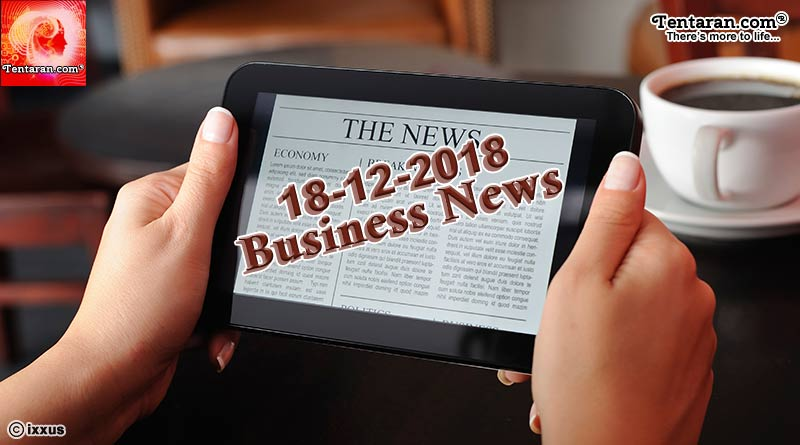 india business news 18th december 2018