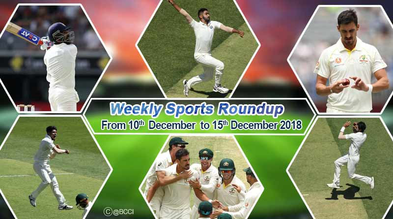 sports weekly round up from 10th December to 15th December 2018