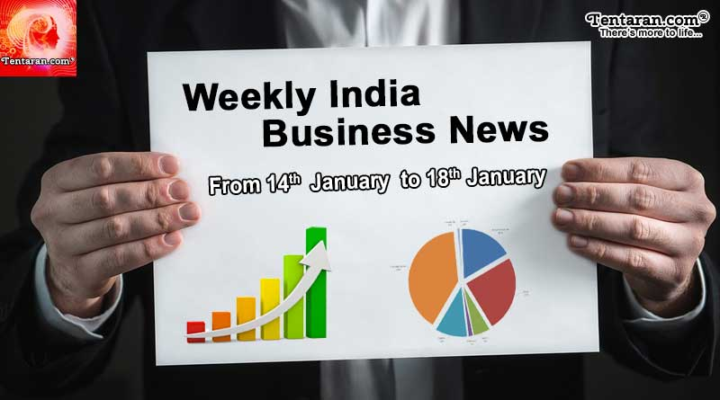 Latest Weekly India Business News 14th to 18th January 2019