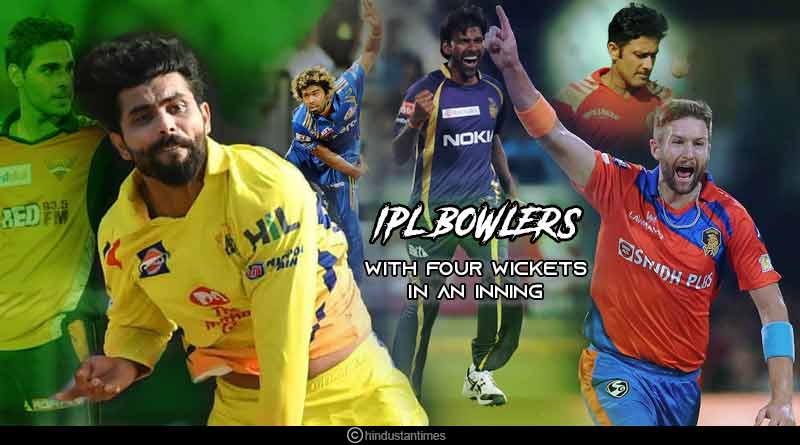 IPL bowlers with four wickets in one inning