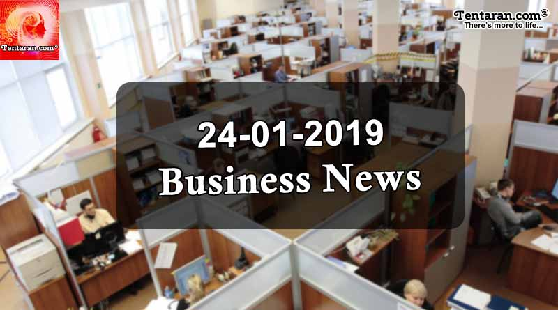 India business news headlines 24th January 2019