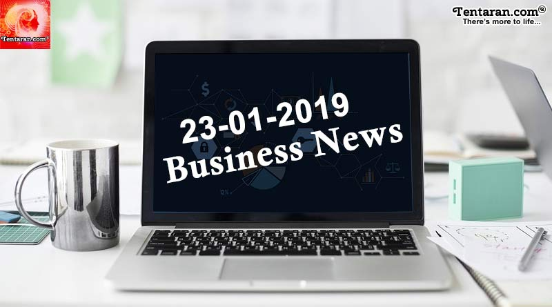 Latest India business news headlines 23rd January 2019