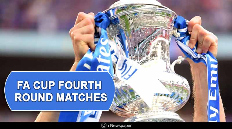 fa cup fourth round matches