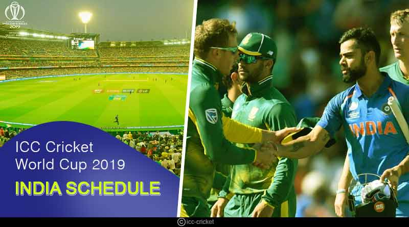 ICC Cricket World Cup 2019 India Schedule