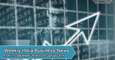 weekly business news 31st december 2018 to 5th jan 2019