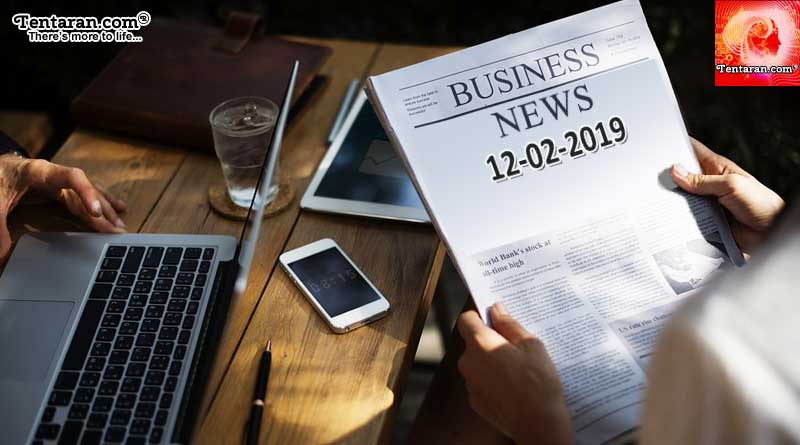 India business news headlines 12th February 2019