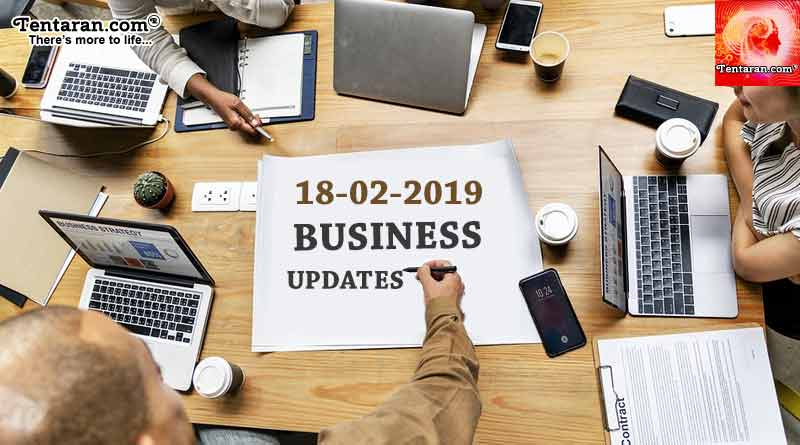 India business news headlines 18th February 2019