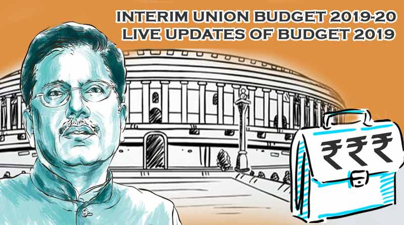 Budget 2019 Live updates and highlights