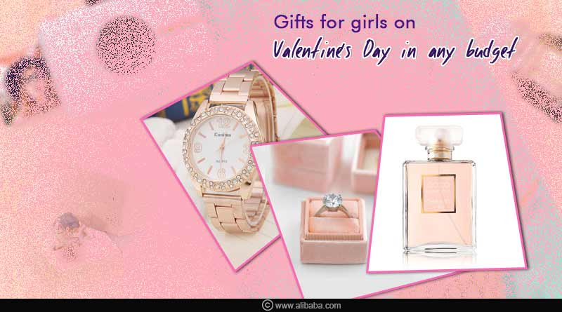 Gifts for girls on Valentine's Day in any budget