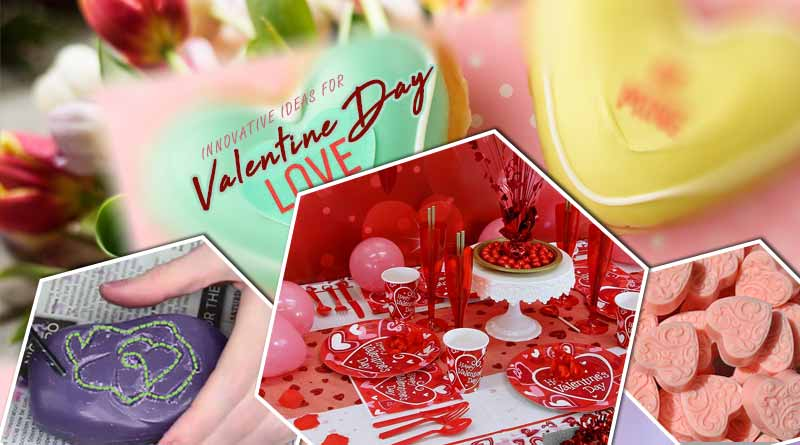 Innovative ideas for Valentine Day