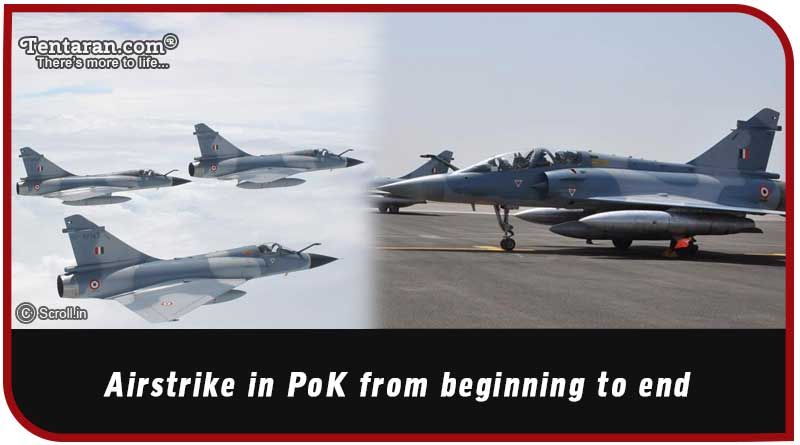 airstrike in PoK from beginning to end