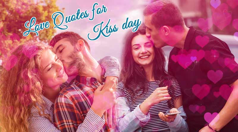 Happy Kiss Day 2019 Love Quotes Whatsapp Status Gifs Images